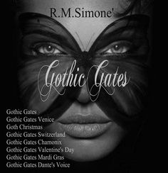 Gothic Gates series by R.M.Simone' A classic hidden darker side NOIR GOTH within a modern romance. INTRIGUED? STEPPING into the WORLD of GOTHIC GATES series by R.M.Simone' Goth, modern …