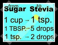 "from sugar to stevia Substitute Stevia for Sugar ""- Stevia is a natural sweetene. Stevia Desserts, Sugar Free Desserts, Sugar Free Recipes, Stevia Recipes, Beat Diabetes, Gluten Free Weight Loss, Regulate Blood Sugar, Cure Diabetes Naturally, Recipes"