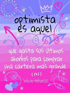 #Frases #Citas #Quotes #Optimista #Kebrantahuesos