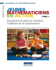 Construire le sens du nombre, l'addition et la soustraction. (2010).