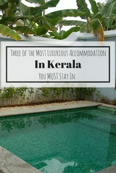 Three of the Most Luxurious Accommodation In Kerala You MUST Stay In