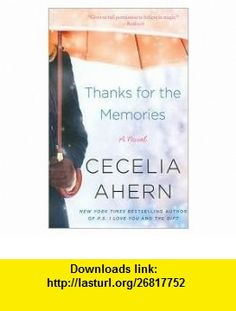 Thanks for the Memories Publisher Avon A; Reprint edition Cecelia Ahern ,   ,  , ASIN: B004RBZMU6 , tutorials , pdf , ebook , torrent , downloads , rapidshare , filesonic , hotfile , megaupload , fileserve