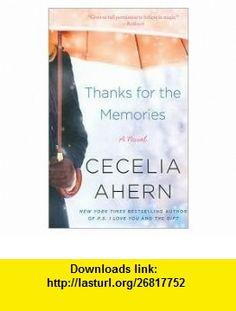 Thanks for the Memories Publisher Avon A; Reprint edition Cecelia Ahern ,   ,  , ASIN: B004RBZMU6 , tutorials , pdf , ebook , torrent , downloads , rapidshare , filesonic , hotfile , megaupload , fileserve