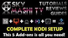 PERFECT & COMPLETE KODI SETUP - This 5 Add-ons is all you need! - Tutori...
