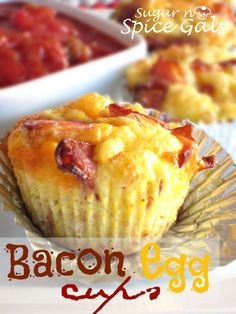 Spice Gals: Bacon Egg Cups.  Delish! Totally gonna try for the husband on the go!
