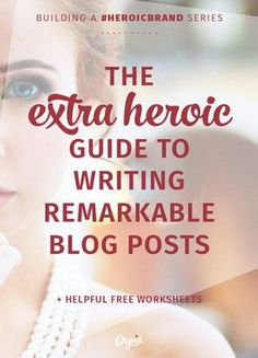 Write Valuable Blog Content That Stands Out: The Heroic Guide | Olyvia.co