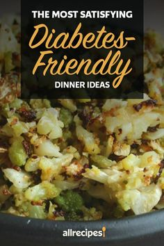 """The Most Satisfying Diabetic-Friendly Dinner Ideas 