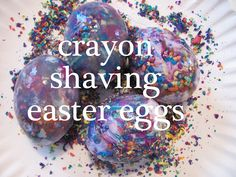 Crayon Shaving Decorated Easter Eggs