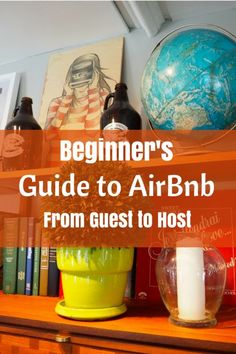 Beginner's Guide to AirBnb. Learn how to become the perfect host or the perfect…