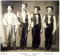 l-r -Billy the Kid, Doc Holliday, Jesse James, Charlie Bowdre. I see this picture all over the place but still can't believe it's authentic.  Cool if it was though... Doc Holliday, Gangsters, Bandidos, Wilder Westen, Billy The Kids, Famous Outlaws, Cowboys And Indians, Real Cowboys, Old Photographs