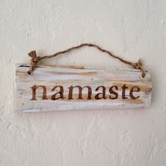 Namaste Sign / Hanging Sign / Rustic Wood Sign / by AmysReclaimed