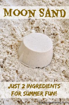MOON SAND ~  as seen at Science City 8 c. all-purpose flour 1 c. mineral oil (baby oil) Fun for hours