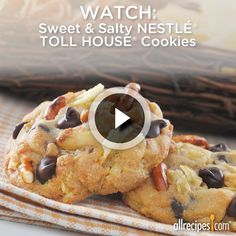 Sweet and Salty Nestlé Toll House Cookies | Satisfy your cravings for salty and sweet in one quick-and-easy cookie! http://allrecipes.com/video/1418/sweet-and-salty-nestle-toll-house-cookies/detail.aspx?lnkid=7172