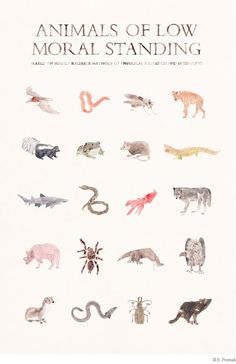 Animals of low moral standing by R.S. Posnak--available at http://www.animalia-store.com/