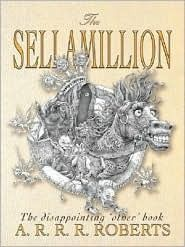 The Sellamillion: The Disappointing 'Other' Book by Adam Roberts — Reviews, Discussion, Bookclubs, Lists