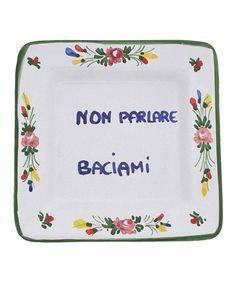 Dont Talk, Kiss Me Italian Proverb Tray
