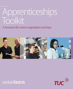 Apprenticeships Toolkit - Updated June 2016   unionlearn Lufkin Texas, Counseling, Coaching, Career, June, Training, Carrera, Therapy