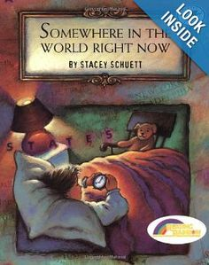 Somewhere in the World Right Now (Reading Rainbow Book): Stacey Schuett: 9780679885498: Amazon.com: Books