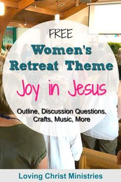 Free - Finding Joy in Jesus Women's Retreat Theme - A Loving Christ Free Christian Women's Retreat theme, Joy in Jesus - comes with an outline, activities, craft ideas, and more. Christian Retreat, Christian Living, Christian Women's Ministry, Womens Ministry Events, Church Outreach, Church Fellowship, Church Events, Christian Devotions, Finding Joy