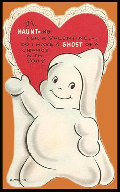 Vintage ghost Valentine.  I love the Valentines that have Halloween type themes!