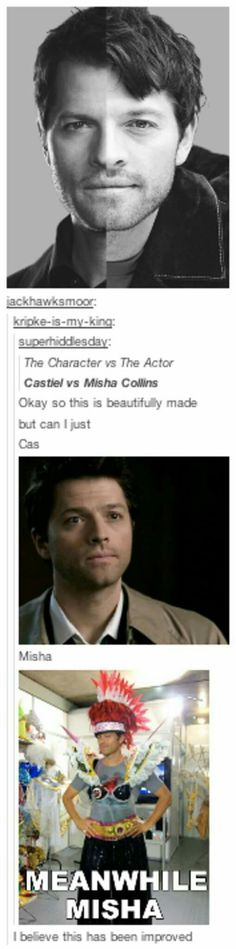 "Is it sad that when I saw this, I didn't think ""Why on earth is he wearing that?"" I thought, ""Why don't I have that picture as my screensaver?""<<<< No, of course it's not sad. It's amazing! You are a true minion of Misha Collins Misha Collins, Destiel, Sam Dean, Superwholock, Jared Padalecki, Jensen Ackles, Bobby, Supernatural Memes, Supernatural Pictures"