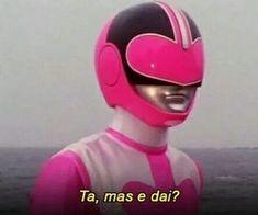 Memes brasileiros power rangers ideas for 2019 Power Rangers Memes, Go Go Power Rangers, Crush Memes, 100 Memes, Best Memes, Stupid Funny Memes, Hilarious, Memes Amor, Memes Gretchen