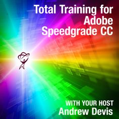 Total Training for Adobe Speedgrade CC  Head Back to School with this software training series. #backtoschool #BTS