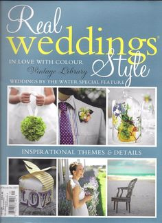 Real Weddings Style magazine Color By the water Themes and details Gowns Flowers