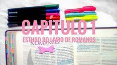 Estudo do Livro de Romanos – Capítulo 1 – Simplesmente Cristã