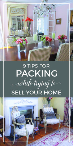 Tips for packing while trying to sell your home | Packing to move ideas | How to pack for a move | Staging and selling your house | designthusiasm.com