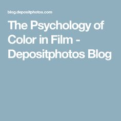 The Psychology of Color in Film - Depositphotos Blog
