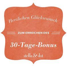 Herzlichen Gückwunsch zum 30-Tage-Bonus | Exklusiv für Stylisten | Stella & Dot DE