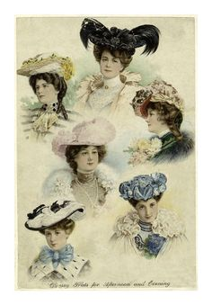 'Dressy Hats for Afternoon and Evening' Image and text courtesy NYPL Digital Gallery. Victorian Hats, Edwardian Era, Edwardian Fashion, Vintage Fashion, Victorian Ladies, Victorian Dresses, Oui Oui, Hats For Women, Ladies Hats