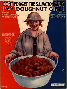 On this sheet music cover, a smiling do-gooder with the Salvation Army offers delicious doughnuts while wearing a… Vintage Advertisements, Vintage Ads, Vintage Posters, Vintage Food, French Posters, Vintage Graphic, Vintage Ephemera, Vintage Signs, Sheet Music Art