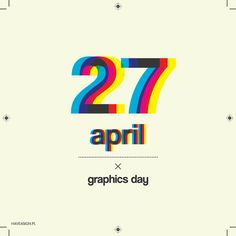 27th April - Graphics Day / by haveasign