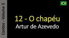 Artur de Azevedo - Contos: 12 - O chapéu