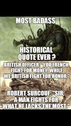 French corsair Robert Surcouf with british ship Kent in 1800 Great Quote Badass Quotes, Funny Quotes, Funny Memes, Hilarious, Sassy Quotes, Funny Tweets, Memes Humor, Jokes, Dark Humour Memes