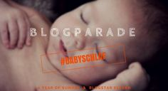 Blogparade Babyschlaf - mit One Year of Sunday - Blogstar Eltern