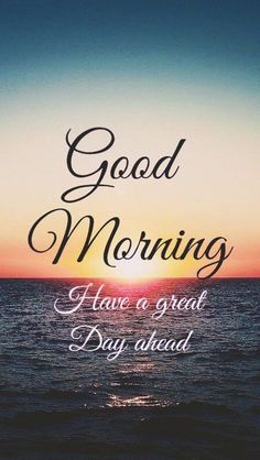 good morning wishes good morning quotes ` good morning ` good morning quotes for him ` good morning quotes inspirational ` good morning wishes ` good morning greetings ` good morning beautiful ` good morning quotes funny Good Morning Nature, Good Morning Beautiful Quotes, Good Morning Quotes For Him, Good Morning Inspiration, Morning Quotes Images, Cute Good Morning, Good Morning Images Hd, Good Morning Texts, Morning Greetings Quotes