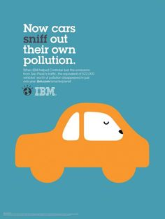 Now cars sniff out their own pollution.  When IBM helped Controlar test the emissions from Sao Paulo's traffic, the equivalent of 522,000 vehicles' worth of pollution disappeared in just one year.  ibm.com/smarterplanet