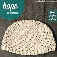 Hope  - Women's Chemo Cap -  in cotton - Free Crochet Pattern