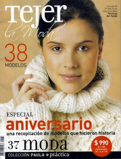 Tejer la moda 37 - Paulina Saavedra - Picasa Web Albums Crochet Books, Knit Crochet, Crochet Hats, Knitting Magazine, Crochet Magazine, Pattern Books, Booklet, Album, My Favorite Things