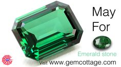May For Emerald !.............. :)  Birthstone.............. Visit www.gemcottage.com