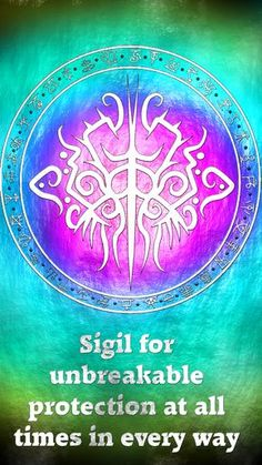 Anonymous said: Sigil request plz for unbreakable protection at all times in every way? Answer: Sigil for unbreakable protection at all times in every way Here you go my friend. Thank you for the...