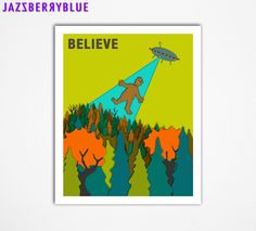 Fine Art Print, Large 13x16 (a small framed print and large Giclee prints are also available) BELIEVE IN ALF by Modern Artist Jazzberry Blue