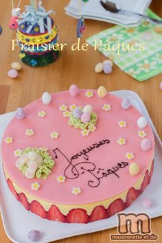 Strawberry pastry (and its Easter version) Macaronette et cie Beaux Desserts, Dessert Aux Fruits, About Easter, Party Cakes, Macarons, Cake Toppers, Cupcake Cakes, Food And Drink, Strawberry