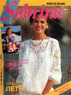 РУКОДЕЛИЕ:ВЯЗАНИЕ,ШИТЬЕ_КРОЙ: #Sabrina_1993_01 Crochet Books, Knit Crochet, Knitting Magazine, Craft Free, Embroidery, Sewing, Blog, Clothes, Women