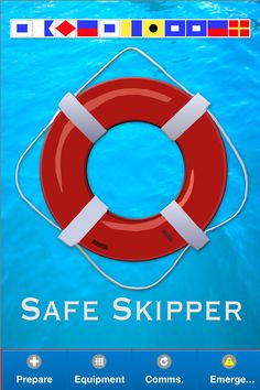 Safe Skipper App for iTunes, iPhone, iPad & Android - Safe Skipper is a quick reference safety tips boating app intended for all those who go to sea, in sailing or power boats - SAFETY AT SEA