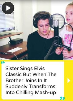 Sister Sings Elvis Classic And Brother Joins In And Gives Us Chills