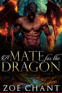 A Mate for the Dragon (Lost Dragons Book 1) - Dragon shifter paranormal romance books and novels. #BooksWorthReading